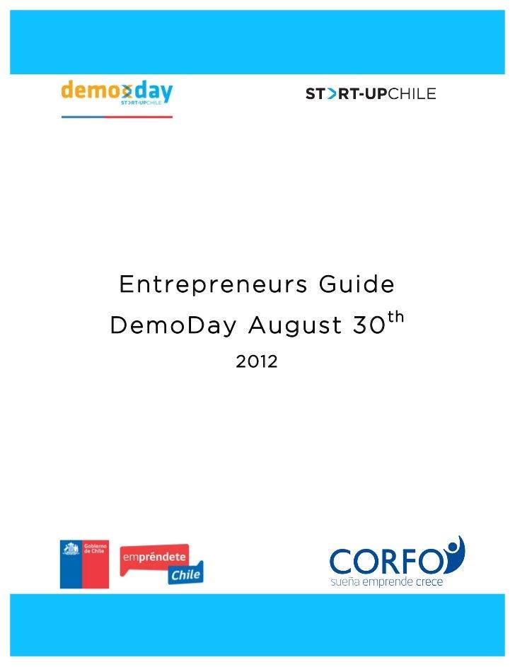 Entrepreneurs Guide       DemoDay August 30 th               2012