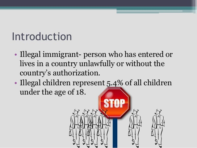 Good way to introduce an essay on illegal immigration?
