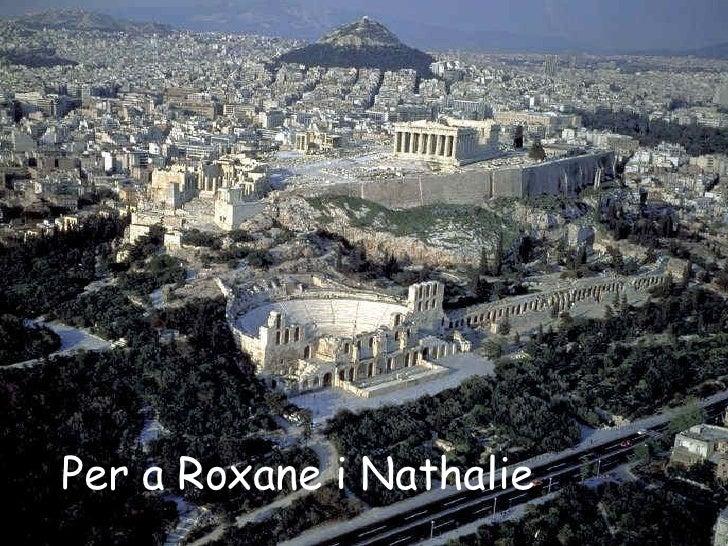 Per a Roxane i Nathalie