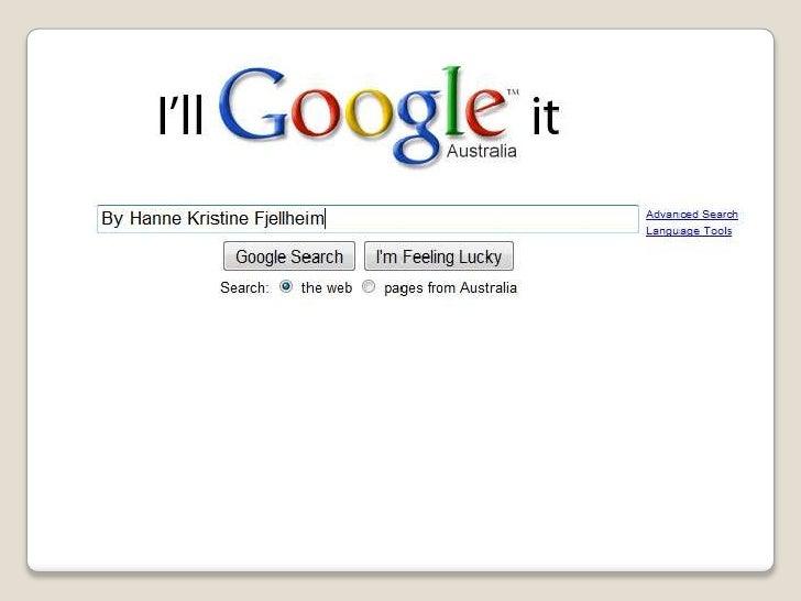 I'll Google It