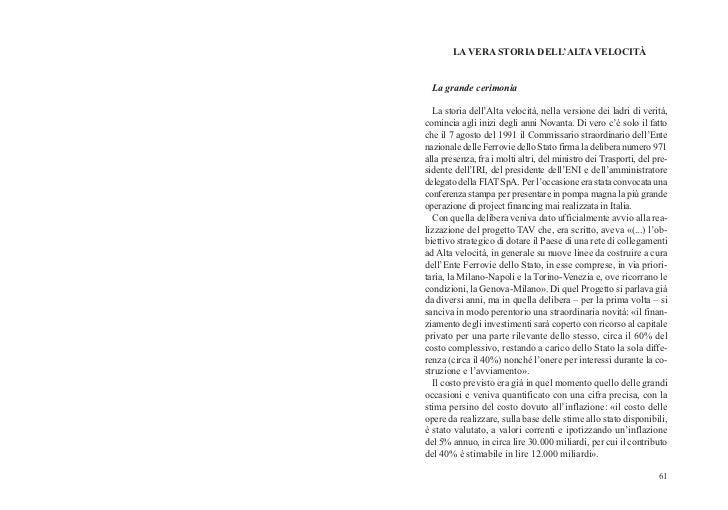LA VERA STORIA DELL'ALTA VELOCITÀ  La grande cerimonia  La storia dell'Alta velocità, nella versione dei ladri di verità,c...