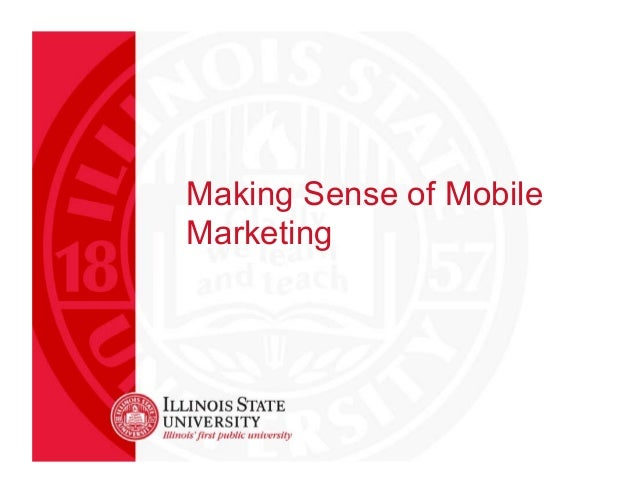 Making Sense of Mobile Marketing