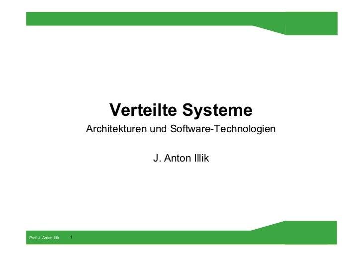 Verteilte Systeme                           Architekturen und Software-Technologien                                       ...