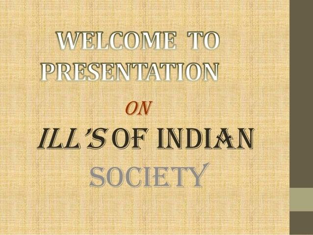 Ills of indian society