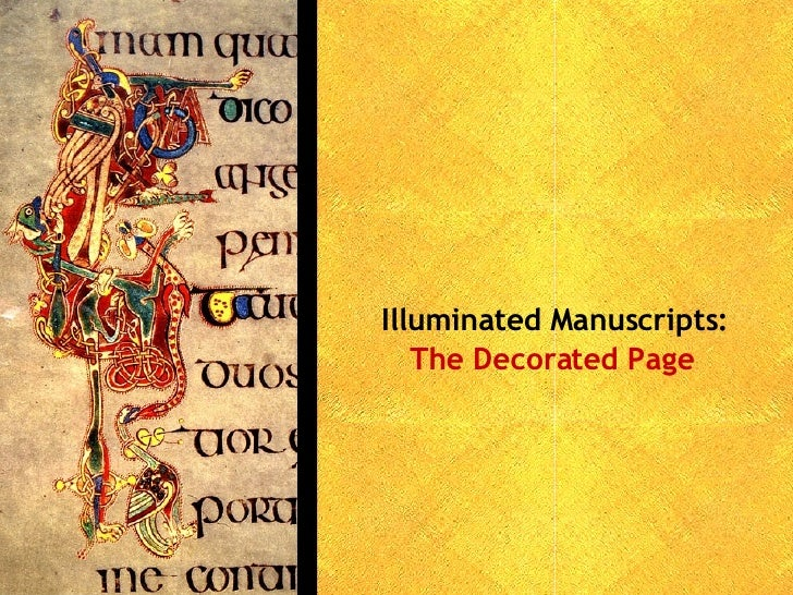 The Decorated Page Illuminated Manuscripts: