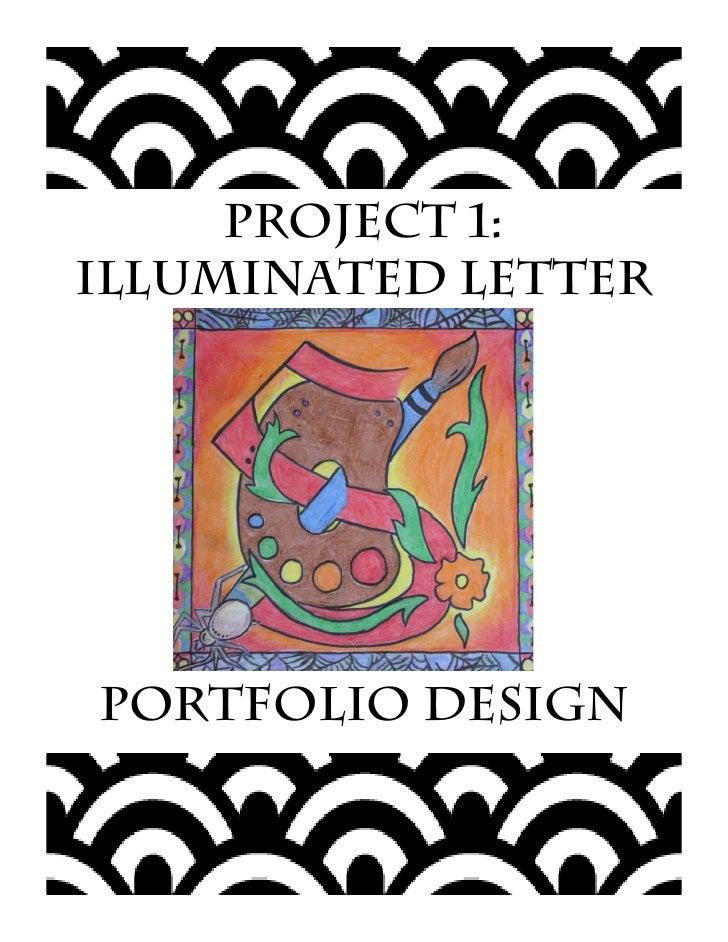 Project 1:Illuminated LetterPortfolio Design