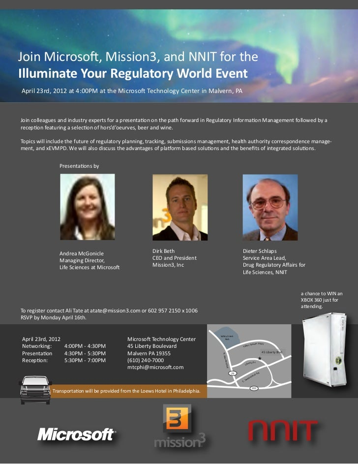 Join Microsoft, Mission3, and NNIT for theIlluminate Your Regulatory World EventApril 23rd, 2012 at 4:00PM at the Microsof...