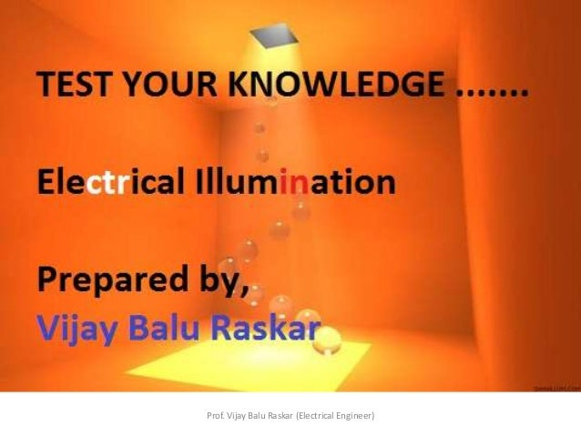 Illumination Multiple questions