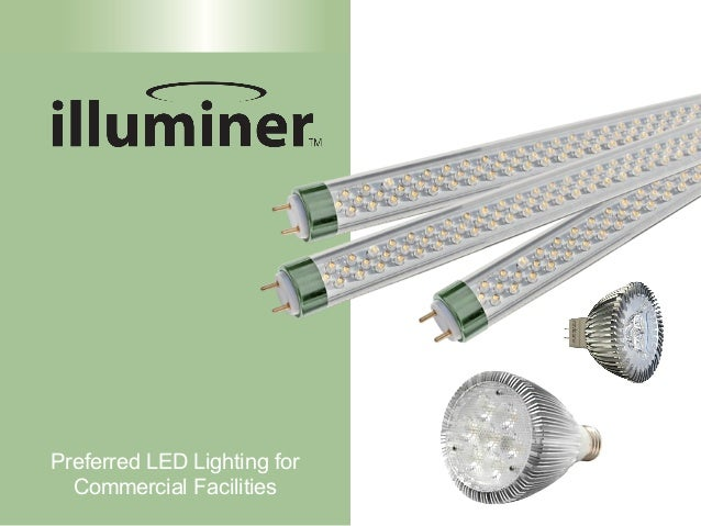 Preferred LED Lighting for  Commercial Facilities