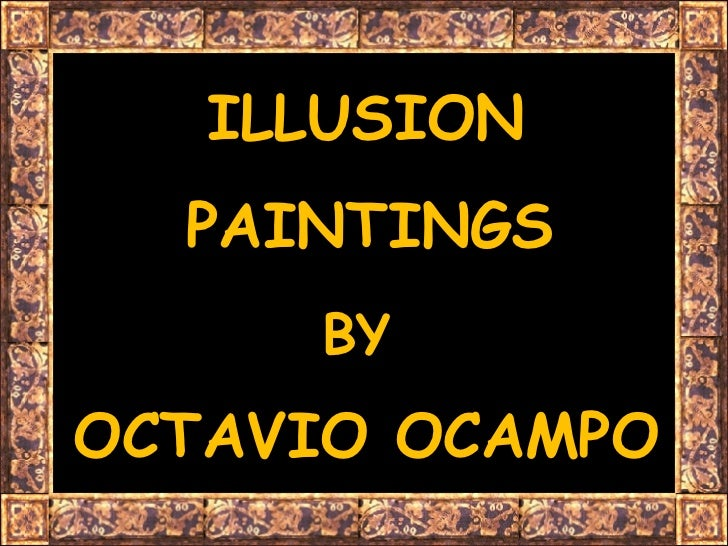 Illusion Paintings - Octavio Ocampo
