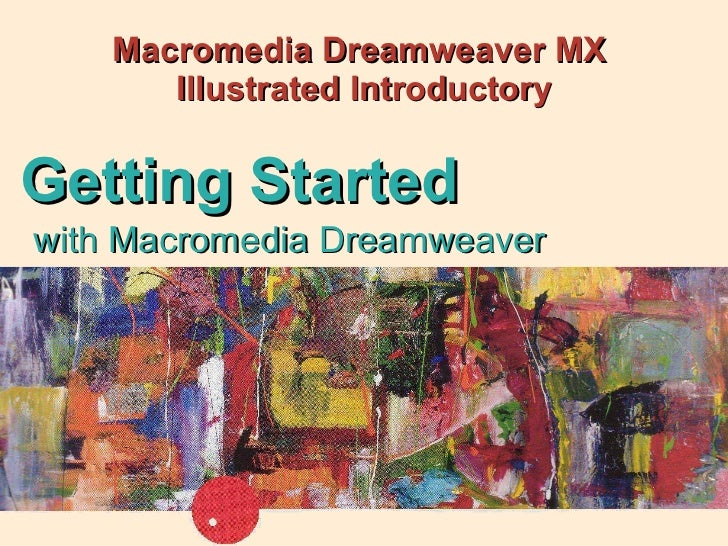Macromedia Dreamweaver MX  Illustrated Introductory with Macromedia Dreamweaver  Getting Started