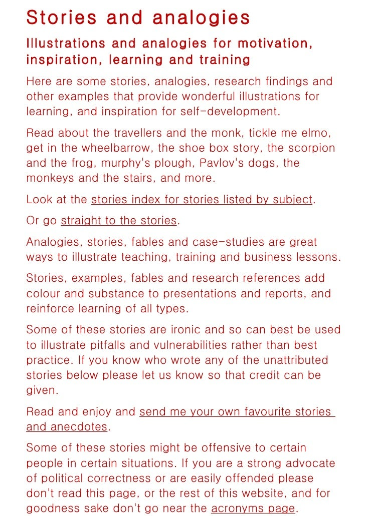 Stories and analogiesIllustrations and analogies for motivation,inspiration, learning and trainingHere are some stories, a...