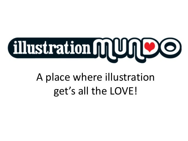 A place where illustration get's all the LOVE!