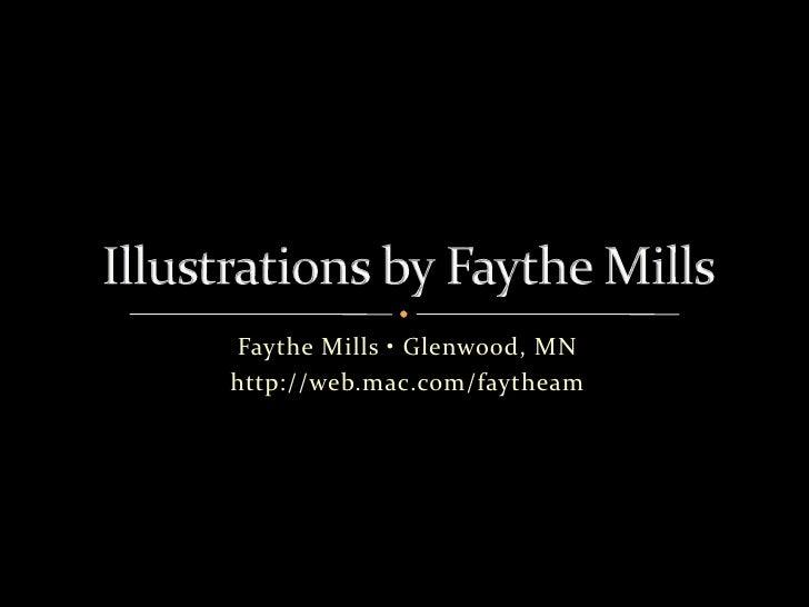 Illustrations By Faythe Mills