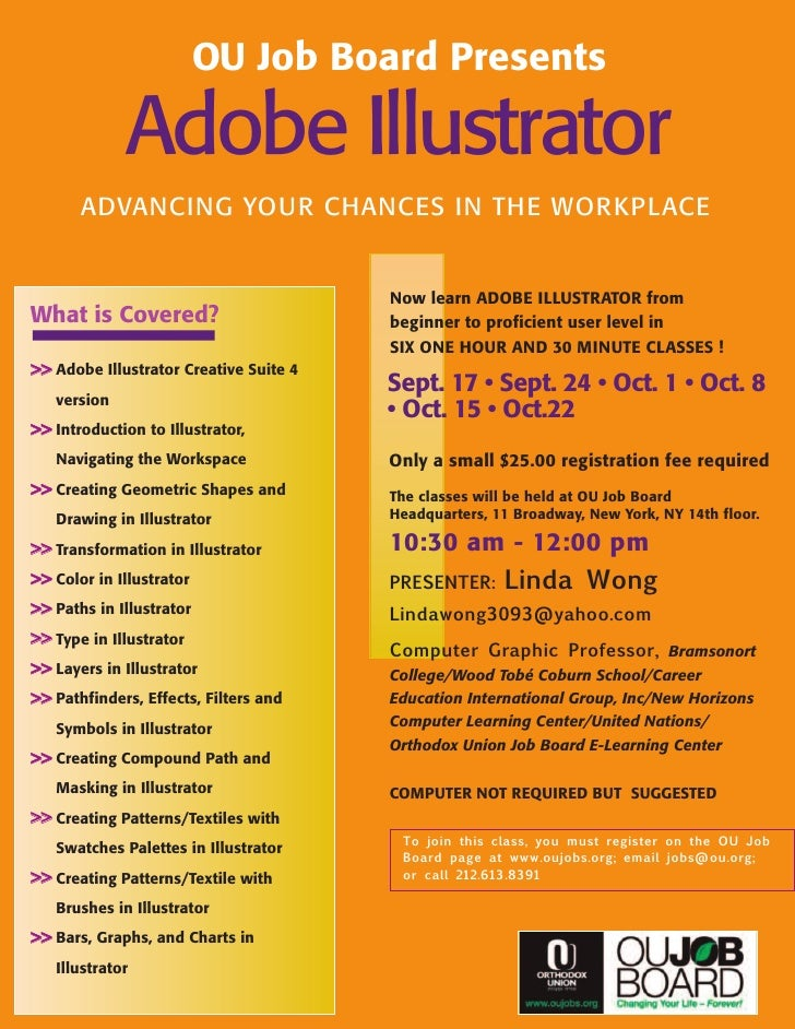 OU Job Board Presents               Adobe Illustrator        ADVANCING YOUR CHANCES IN THE WORKPLACE                      ...