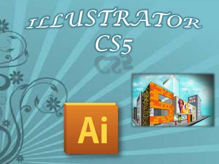 Illustrator cs5<br />