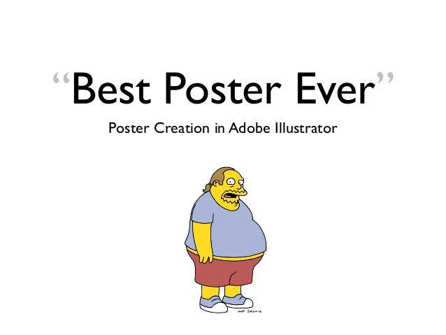 """Best Poster Ever"" Poster Creation in Adobe Illustrator"