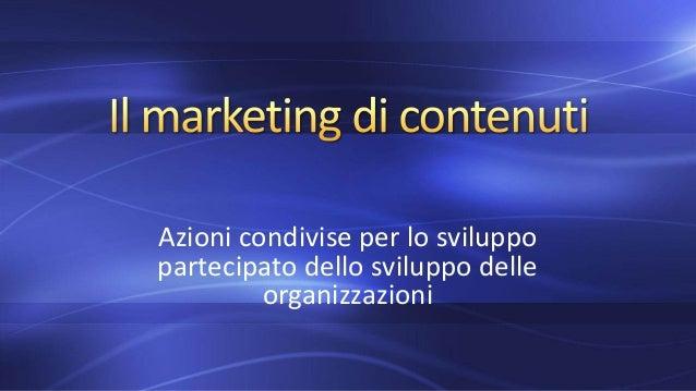 Il marketing di contenuti e il consumatore sociale