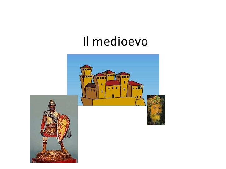 Il medioevo<br />