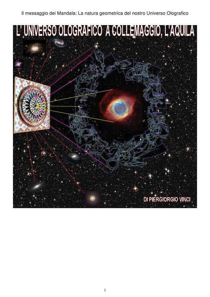 Il messaggio dei Mandala: La natura geometrica del nostro Universo Olografico (di Piergiorgio Vinci)