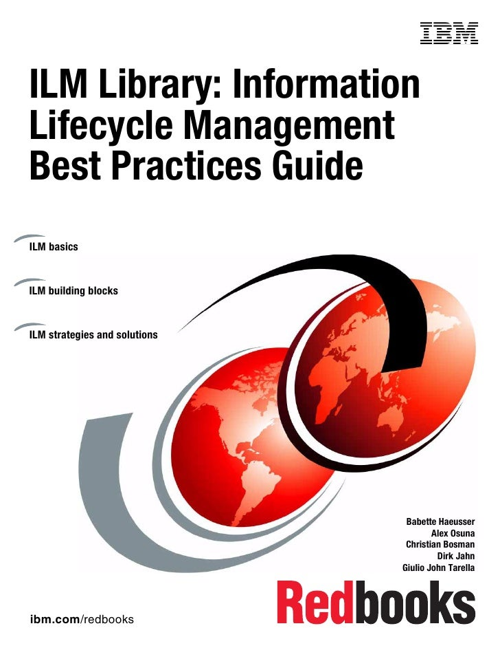 Front coverILM Library: InformationLifecycle ManagementBest Practices GuideILM basicsILM building blocksILM strategies and...