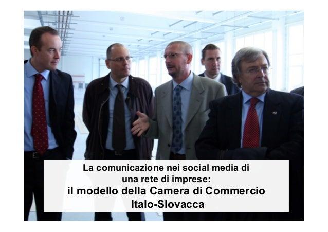 La comunicazione nei social media di una rete di imprese: il modello della Camera di Commercio Italo-Slovacca