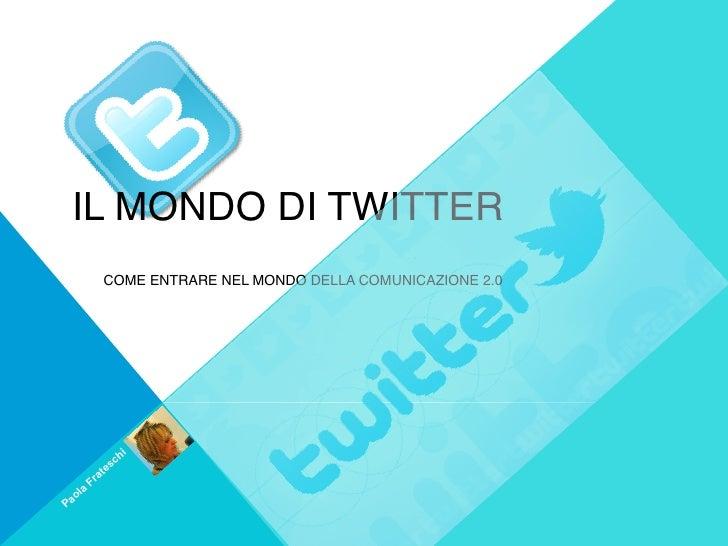 Il mondo di twitter