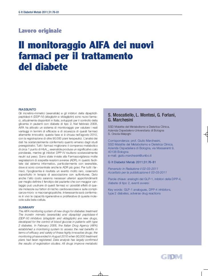 G It Diabetol Metab 2011;31:76-81Lavoro originaleIl monitoraggio AIFA dei nuovifarmaci per il trattamentodel diabeteRIASSU...