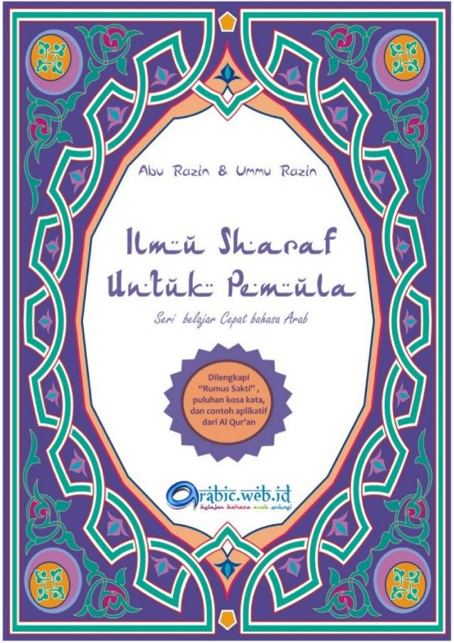 Judul Buku                   : Ilmu Sharaf Untuk PemulaPenulis                      : Abu Razin & Ummu RazinEditor        ...