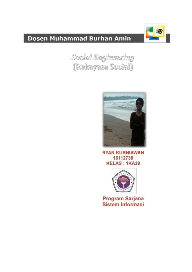 Dosen : Muhammad Burhan Amin                                Topik Makalah               SOCIAL ENGINEERING (REKAYASA SOSIA...