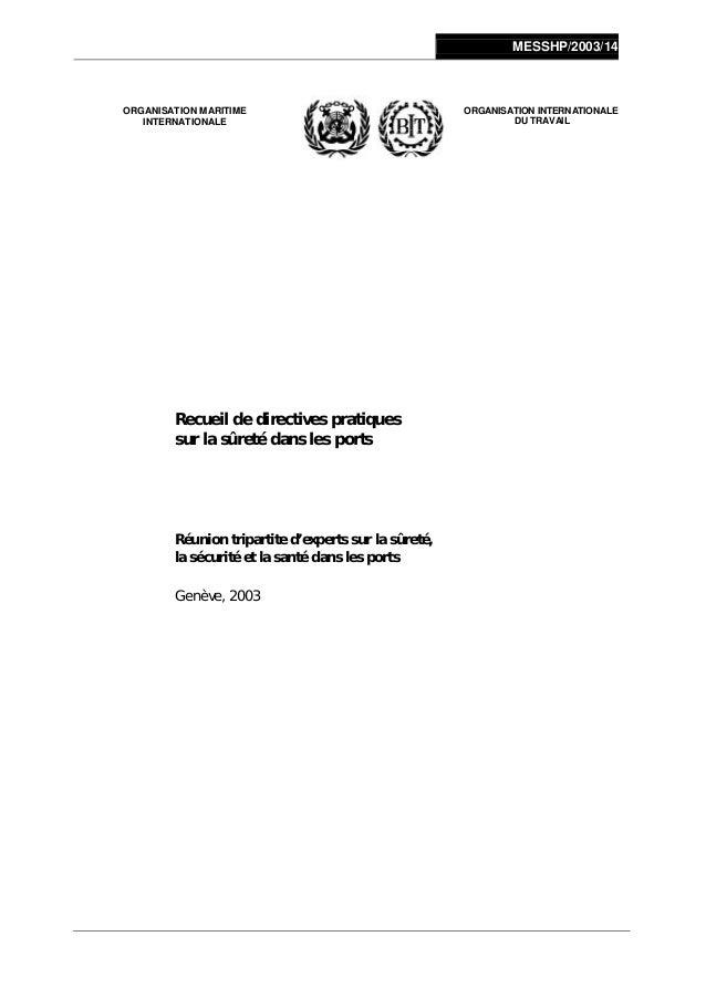 MESSHP/2003/14 ORGANISATION MARITIME INTERNATIONALE ORGANISATION INTERNATIONALE DU TRAVAIL Recueil de directives pratiques...