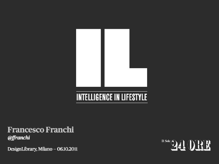 IL - Intelligence in Lifestyle