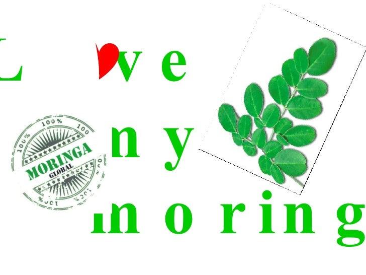 i Love my moringa
