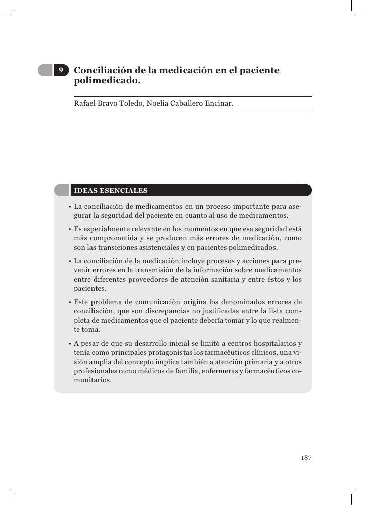 9    Conciliación de la medicación en el paciente     polimedicado.     Rafael Bravo Toledo, Noelia Caballero Encinar.    ...