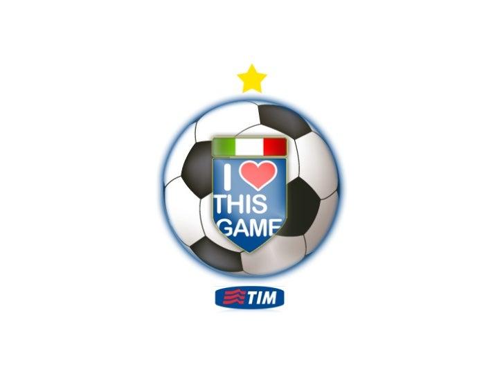 """!   I love this game è un'iniziativa che avvicina     i tifosi under 30 al mondo dei servizi """"young""""     di TIM!   Un'am..."""
