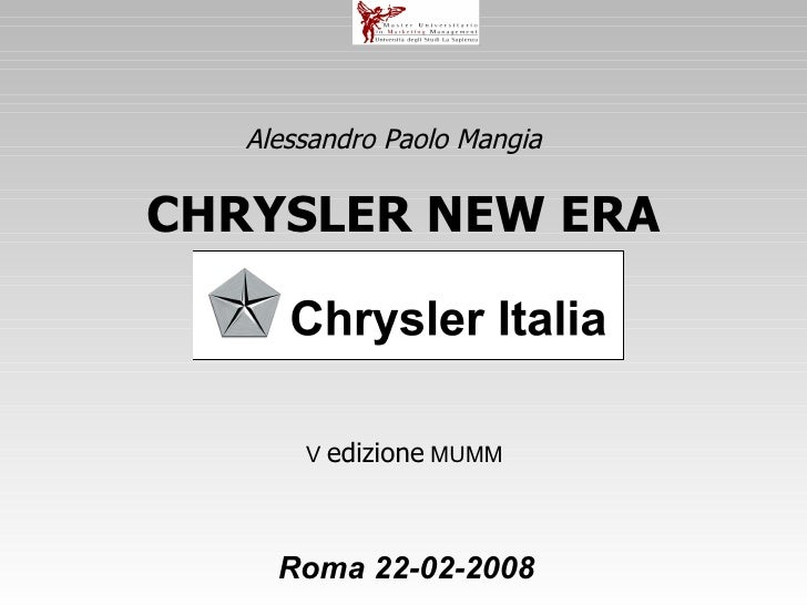Il Posizionamento Di Una Multinazionale Nei Nuovi Scenari Competitivi Nazionali Il Caso Chrysler 2008