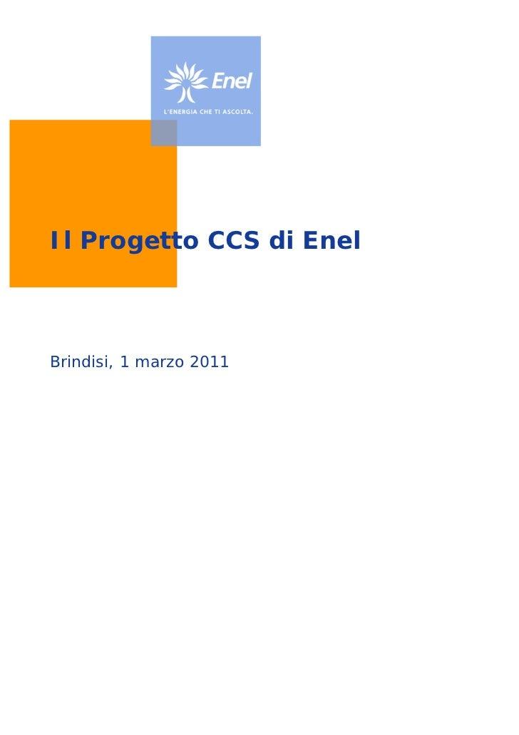 Il Progetto CCS di EnelBrindisi, 1 marzo 2011