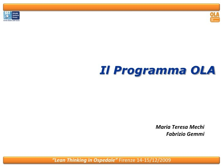 Il Programma OLA                                              Maria Teresa Mechi                                          ...
