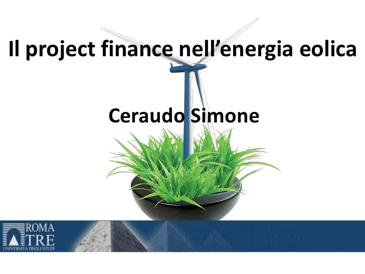 Il Project Finance Nell\'energia Eolica