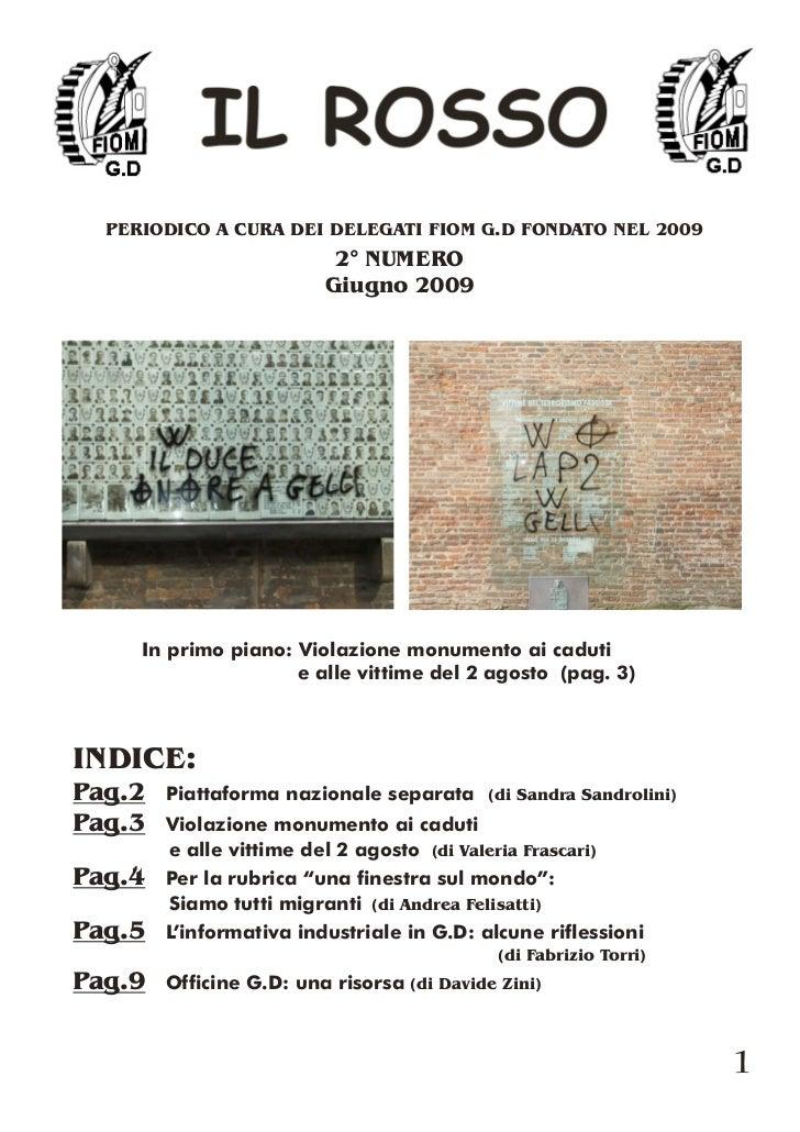 PERIODICO A CURA DEI DELEGATI FIOM G.D FONDATO NEL 2009                           2° NUMERO                          Giugn...