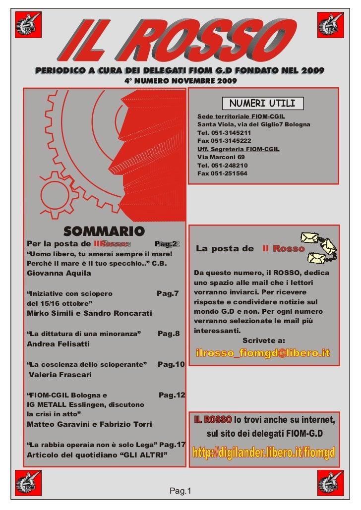 PERIODICO A CURA DEI DELEGATI FIOM G.D FONDATO NEL 2009  PERIODICO A CURA DEI DELEGATI FIOM G.D FONDATO NEL 2009          ...