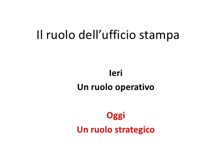 Ufficio stampa, come è cambiato nel tempo. Il ruolo dell'ufficio stampa oggi. Da ruolo operativo a ruolo strategico. Lezione presso Business School Sole24Ore, Roma, 2010.