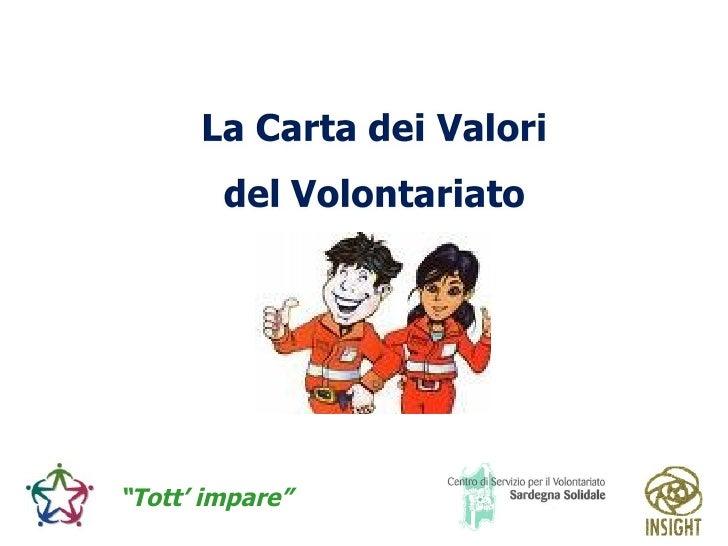 Il Ruolo Del Volontario ppt