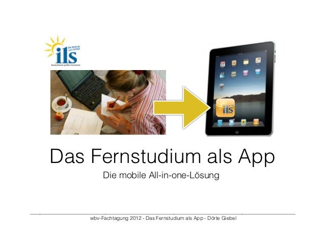 Das Fernstudium als App                            Die mobile All-in-one-Lösung___________________________________________...