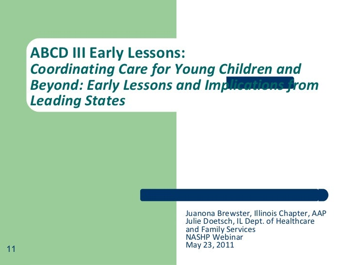 ABCD III Early Lessons:  Coordinating Care for Young Children and Beyond: Early Lessons and Implications from Leading Stat...