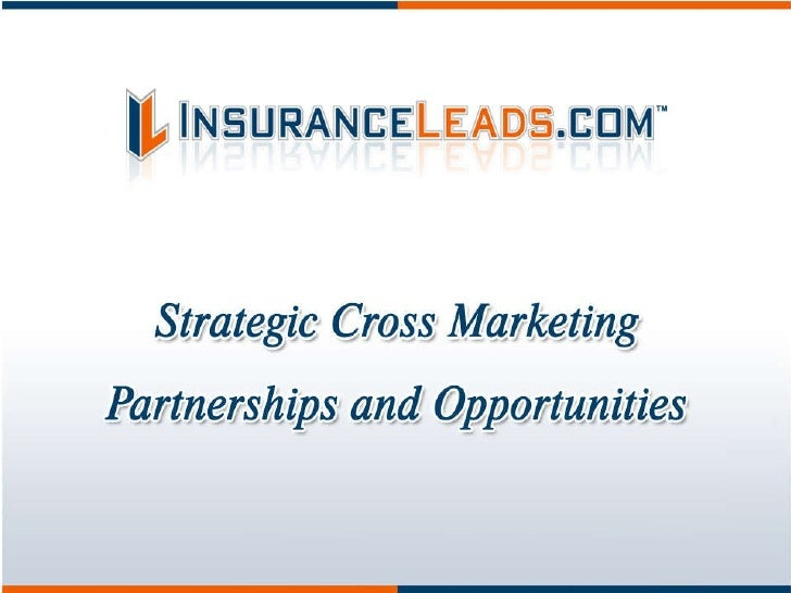 InsuranceLeads.com Strategic Partner Overview
