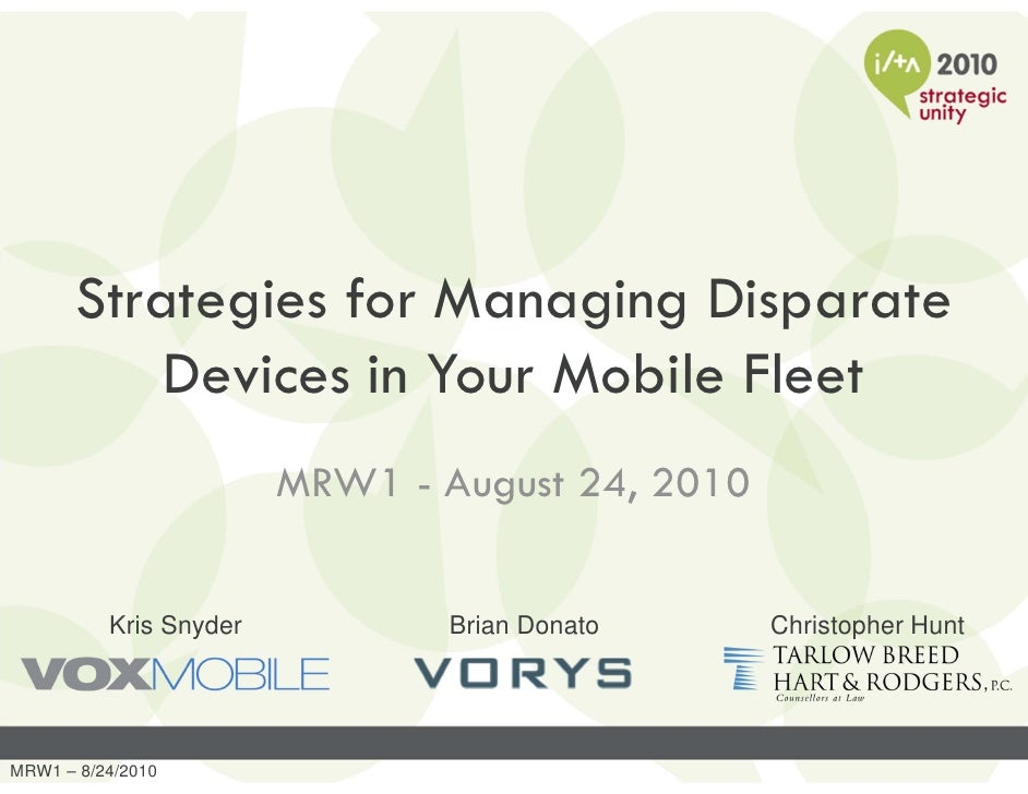 Strategies for Managing Disparate Devices in Your Mobile Fleet