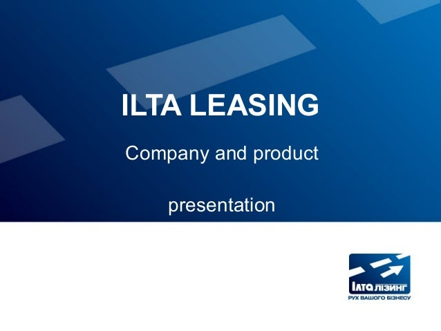 ILTA LEASING Company and product presentation