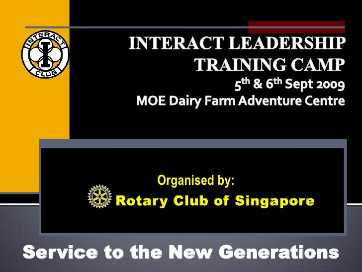 Rotary Club of SG, Interact Leadership Training Camp '09