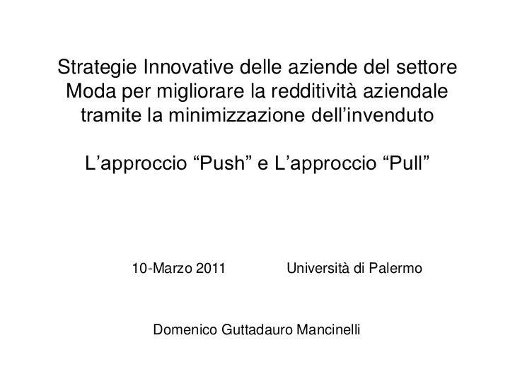 Strategie Innovative delle aziende del settore Moda per migliorare la redditività aziendale tramite la minimizzazione dell...